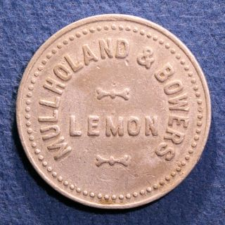 Rare & Unlisted California Token - Mullholand & Bowers,  5¢,  Lemon,  Calif. photo