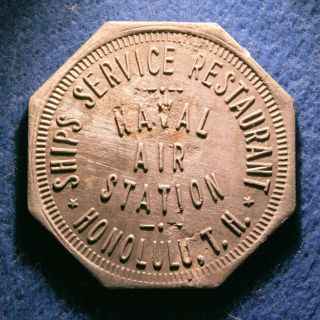 Rare Hawaii Military Token - Naval Air Station,  5¢,  Honolulu,  T.  H. photo