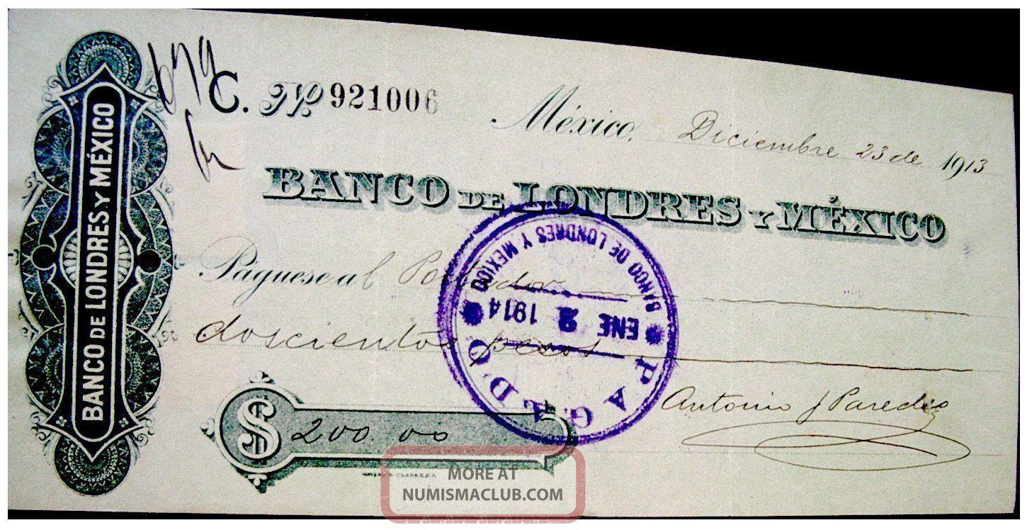Mexico Mexican 1913 Uk London Banco Londres Y 200 Pesos Check Bill World photo
