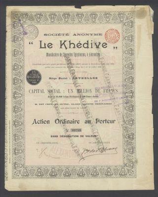 Belgium 1896 Bond - Le Khedive Manufacture De Cigarettes Alexandrie.  A9759 photo