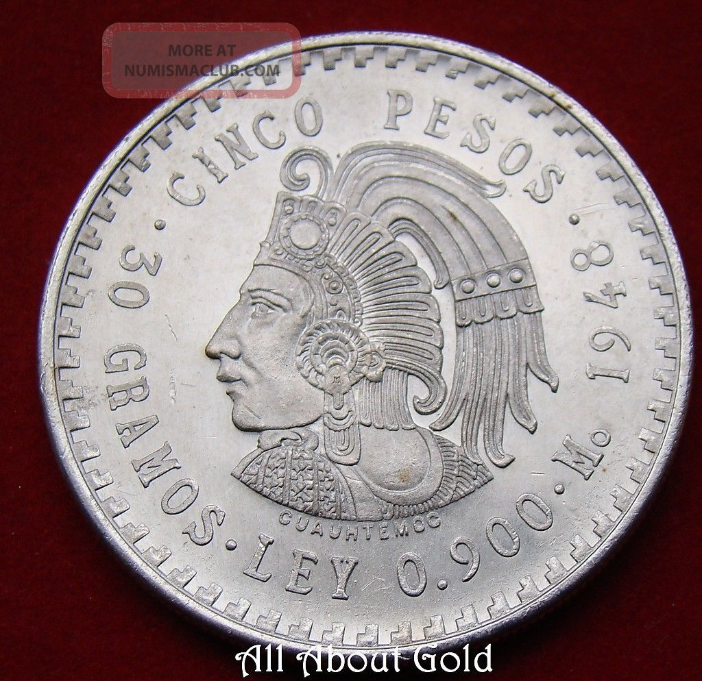 1948 Silver Coin Asw 8681 Ounce Mexico Cuauhtemocs 5