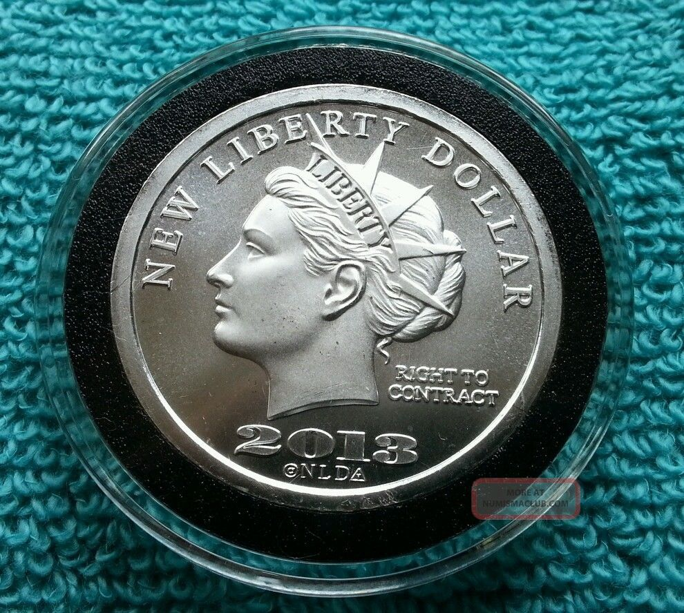 Liberty Dollar 999 1 Troy Oz Silver Medallion 2013