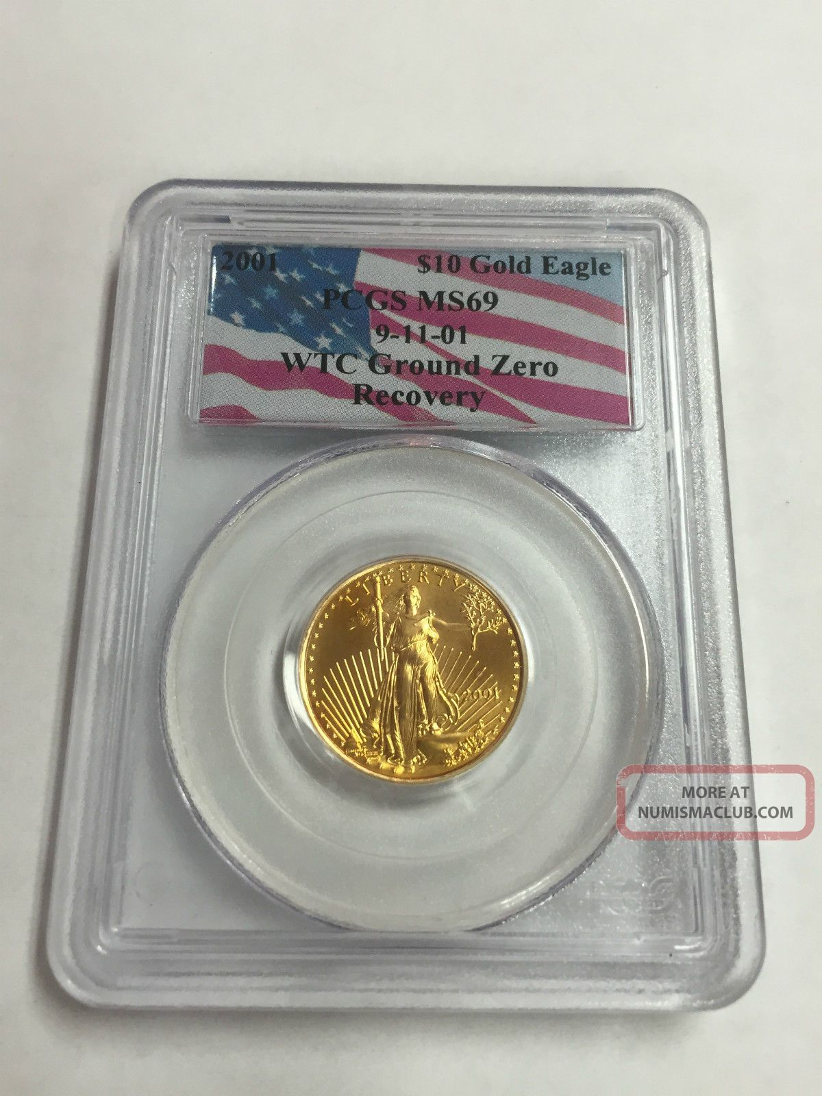 2001 10 Gold American Eagle 9 11 01 Wtc Ground Zero Recovery Pcgs Ms69