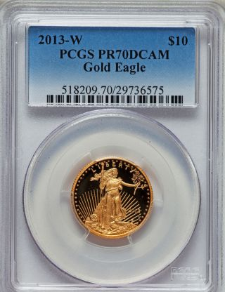 2013 - W G$10 Quarter - Ounce Gold American Eagle Pr70 Deep Cameo Pcgs Great Gift photo