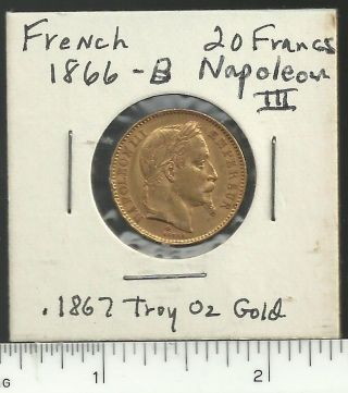 French 1866 - B Napoleon Iii 20 Francs Gold Coin,  Scarce Date, photo
