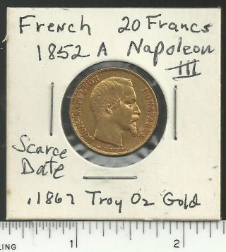 French 1852 - A Napoleon Iii 20 Francs Gold Coin,  Scarce Date, photo