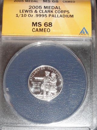 2005 Stillwater Palladium 1/10 Ounce Coin Lewis & Clark Corps Of Discovery Ms - 68 photo