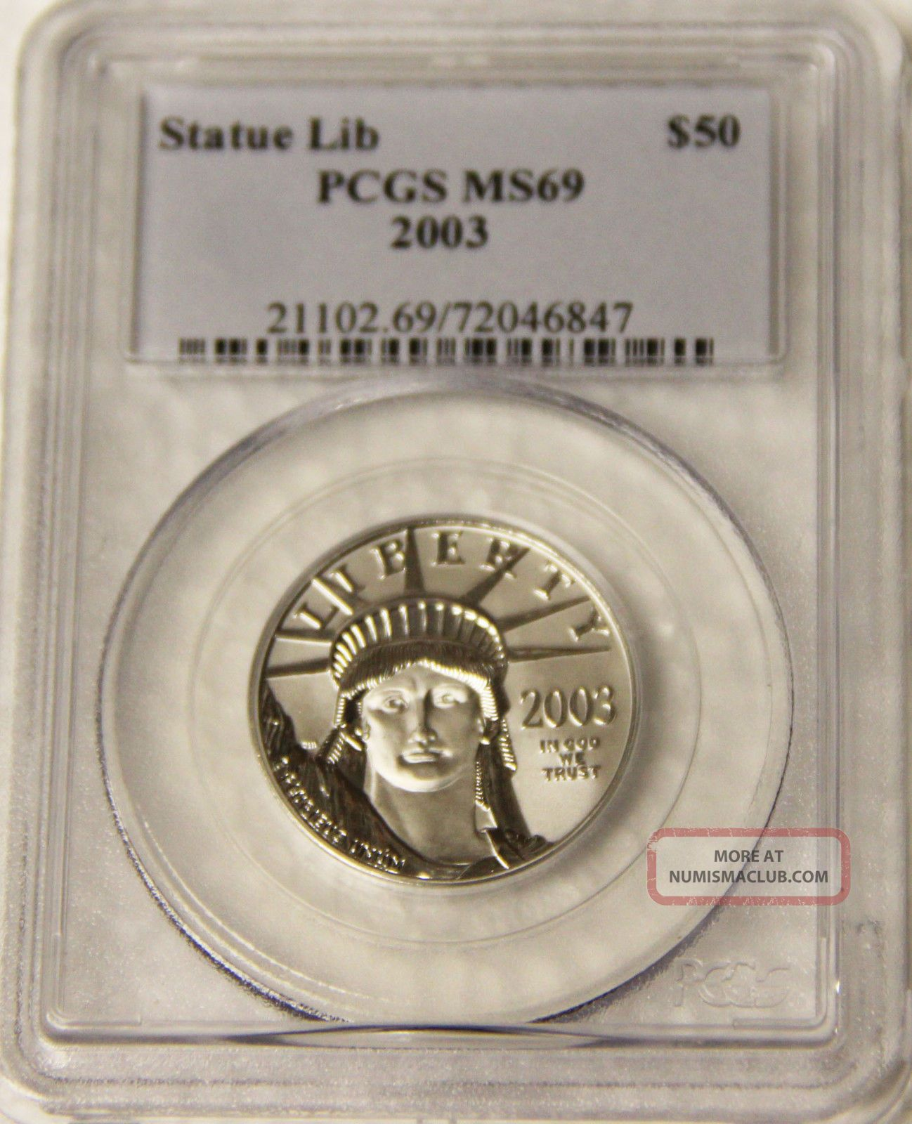 2003 Statue Of Liberty $50.  9995 Platinum 1/2 Ounce Pcgs 69 Fifty Dollar Platinum photo