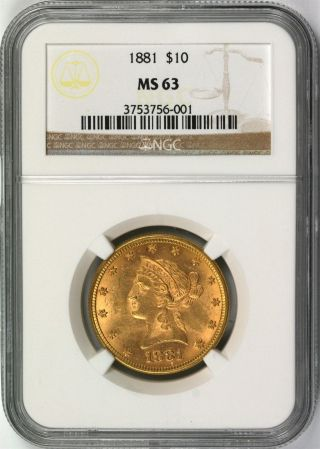 1881 Gold Eagle $10 Liberty Head Ngc Ms63 photo