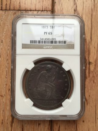 1873 Liberty Seated S$1 Ngc Pr 65 Proof $14,  500 Retail photo