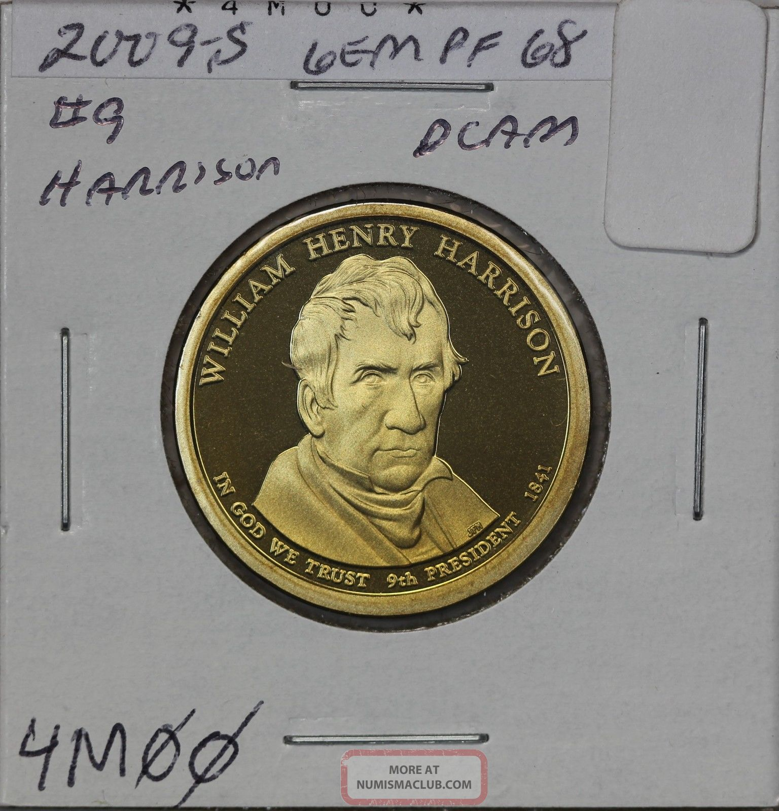 2009 - S Presidential Dollar Pf William Henry Harrison Dollars photo