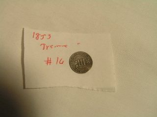 A 90 Silver 1853 3 - Cent Treme photo