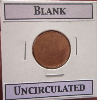 One Copper Blank Un - Struck Planchet Uncirculated Error Clad Type 1 photo