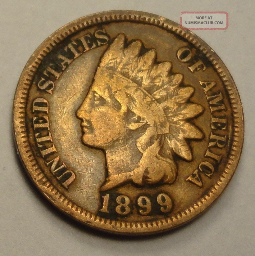 1899 Indian Head Penny Cent Y241