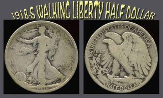 1918 - S Walking Liberty Half Dollar - 90 Silver - Circulated photo