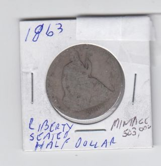1863 Seated Liberty Half Dollar - Low Mintage - Civil War Era photo