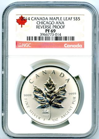 2014 $5 Canada Silver Chicago Ana Ngc Pf69 Reverse Proof 1 Oz Maple Leaf Scarce photo