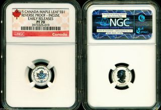 2015 $1 Canada Silver Maple Leaf Incuse Ngc Pf70 Ucam Reverse Proof 1/20 Oz Pr70 photo