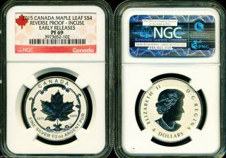 2015 $4 Canada Silver Maple Leaf Incuse Ngc Pf69 Ucam Reverse Proof 1/2 Oz Pr69 photo