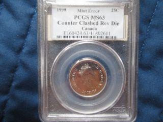 1999 Canada 25 Cent Error Counter Clashed Rev Die Pcgs Ms 63 photo