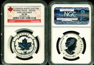 2015 $4 Canada Silver Maple Leaf Incuse Ngc Pf70 Ucam Reverse Proof 1/2 Oz photo