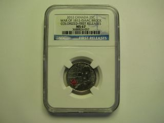 2012 Ngc Ms67 25 Cents War 1812 Brock Colour 1st Releases Canada Twenty - Five Qua photo