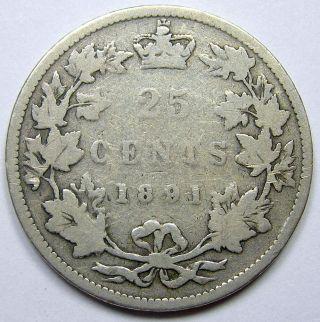 1891 Twenty - Five Cents G - 6 Rare Date Low Mintage Key Queen Victoria G - Vg Quarter photo