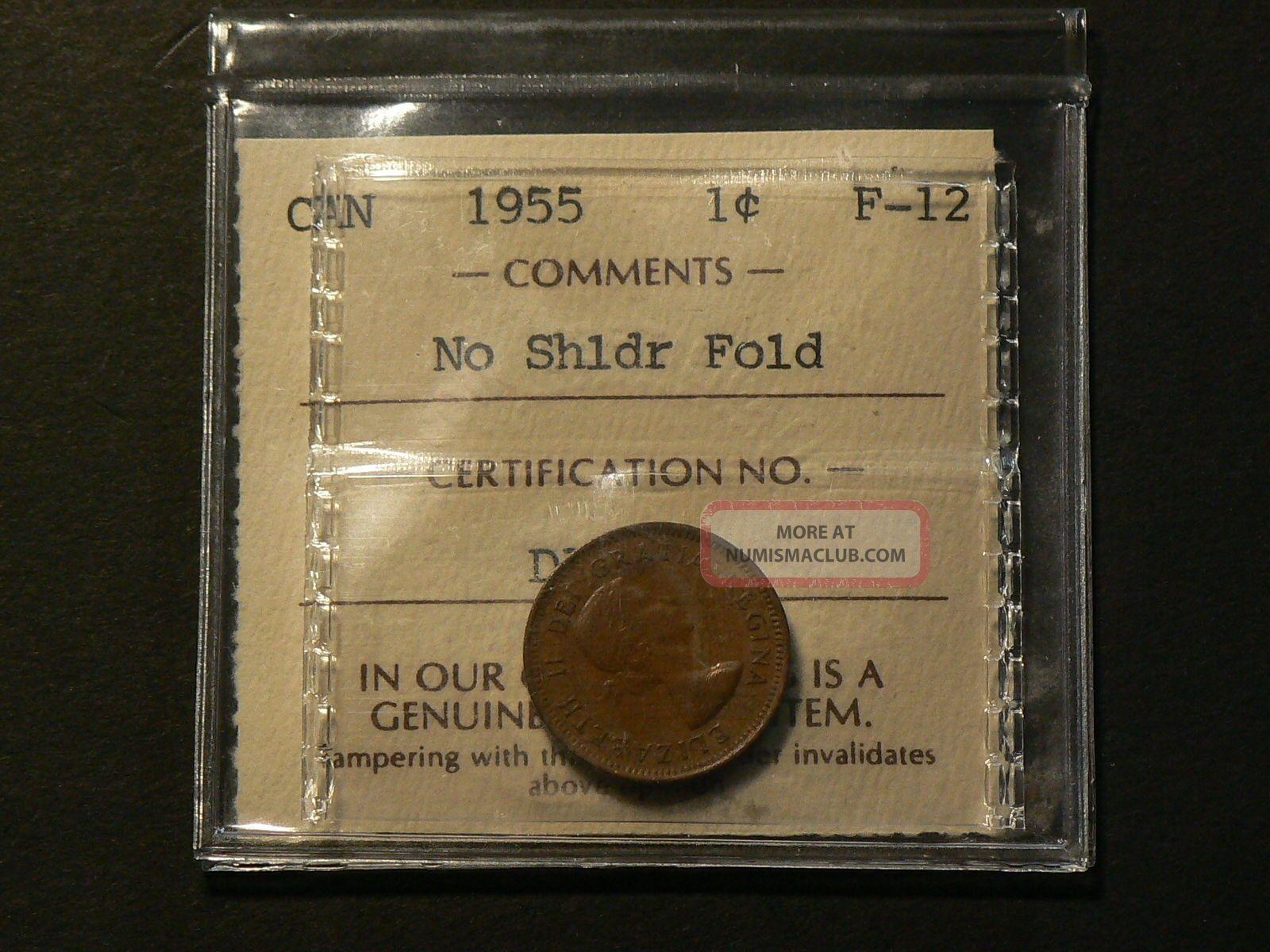 Canada 1955 One 1 Cent Iccs F 12 No Shoulder Fold 2660