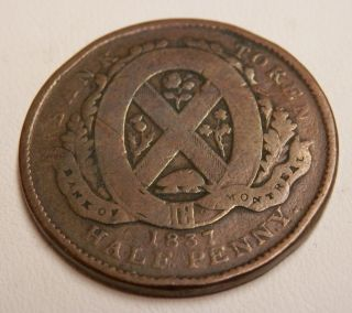 1837 Canada Token - Bank Of Montreal Half Penny photo