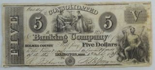 1839 $5 (five Dollar) - The Consolidated A Banking Company,  Holmes County,  Ms photo