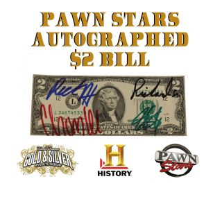 World Famous Gold & Silver Pawn Autographed $2 Dollar Bill History 4 Pawn Stars photo