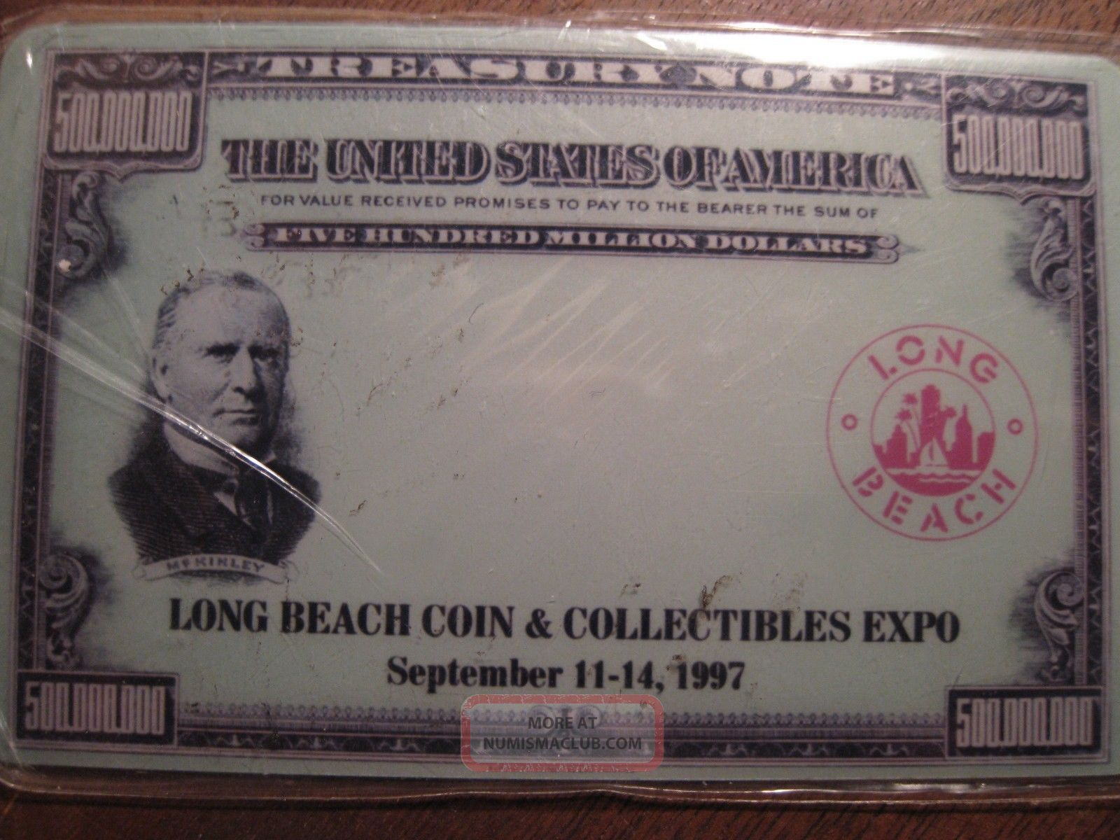 $500,  000,  000 Treasury Note Collectible Phone Card From Long Beach Coin Expo Paper Money: US photo