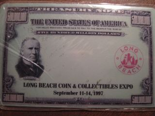 $500,  000,  000 Treasury Note Collectible Phone Card From Long Beach Coin Expo photo