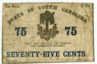 1863 Confederate State Of South Carlonia 75c Cent Note 39883 photo