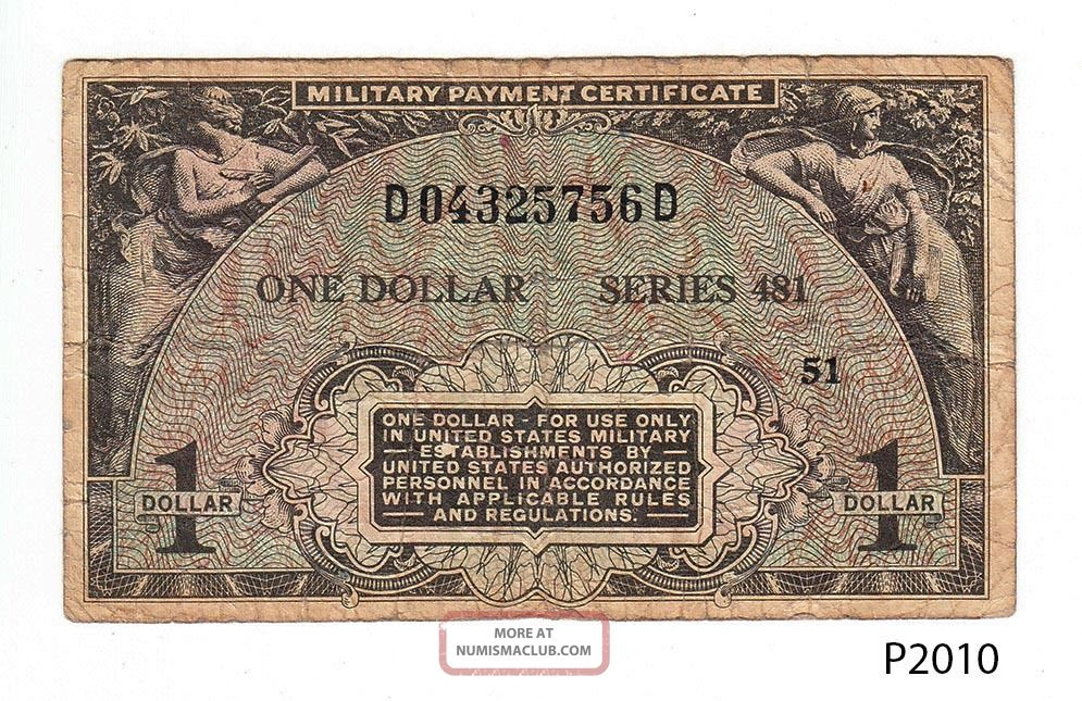 U.  S.  Military Payment Certificate 1 Dollar Series 481 (p2010) Paper Money: US photo