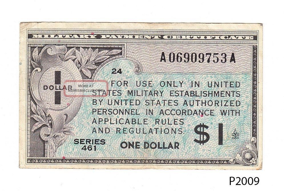 U.  S.  Military Payment Certificate 1 Dollar Series 461 (p2009) Paper Money: US photo