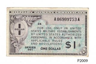 U.  S.  Military Payment Certificate 1 Dollar Series 461 (p2009) photo