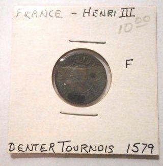 France Henri Iii Denter Tournois 1579 F photo