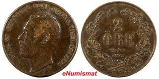 Sweden Carl Xv Adolf Bronze 1872 2 Ore Xf Km 706 photo