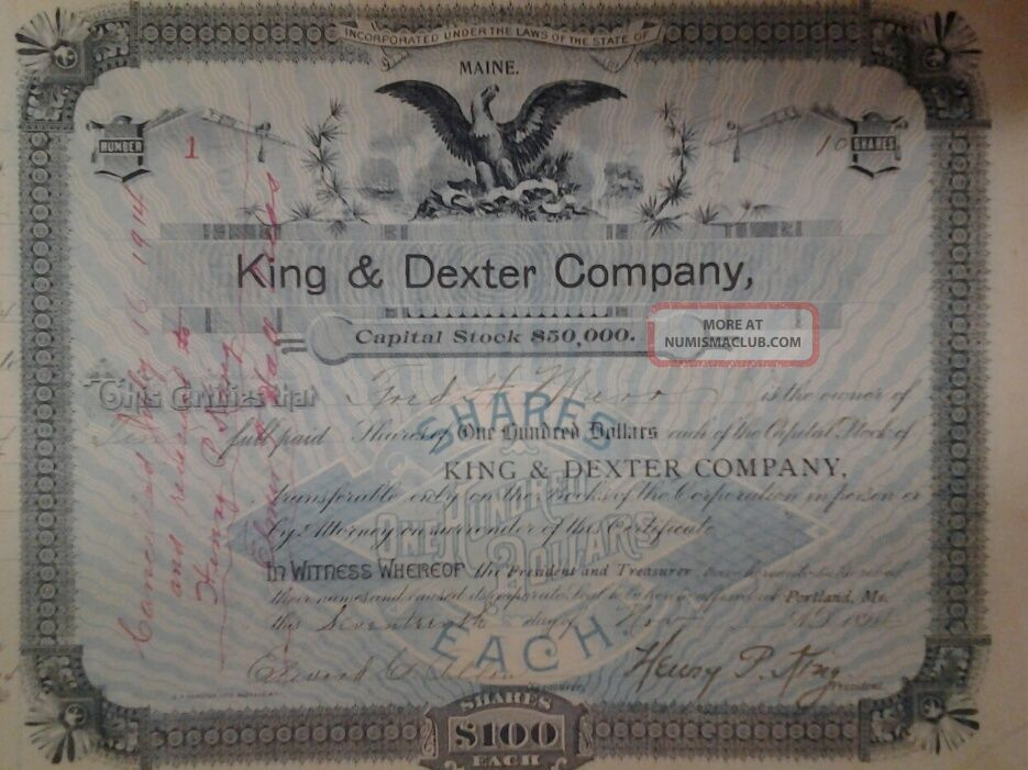 First Issued Stock Certificate From King&dexter Co.  Portland Maine And Last Issue Stocks & Bonds, Scripophily photo