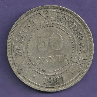 1897 British Honduras (belize) 50 Cents Silver Coin - Xf Very Rare Only 20,  000 photo