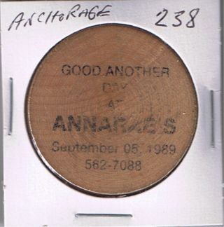 Alaska Wooden Token - Anchorage - Annaraes (bar) 1989 photo