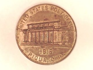 Piqua Oh.  Medal - - Us Post Office 1915/citizens National Bank 1865 photo