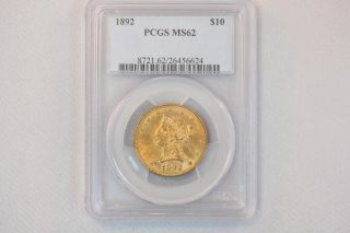1892 Liberty 10$ Gold Coin Graded Pcgs Ms 62 photo
