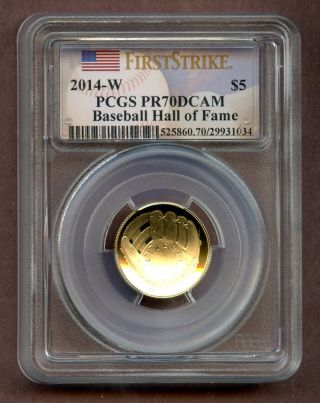 2014 - W Pcgs Pr70dcam $5 Baseball Hall Of Fame Gold Coin G$5 First Strike Fs photo