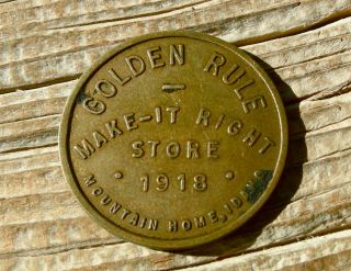 1918 Mountain Home Idaho Id (elmore Co) 25 Golden Rule Make It Right Store Token photo