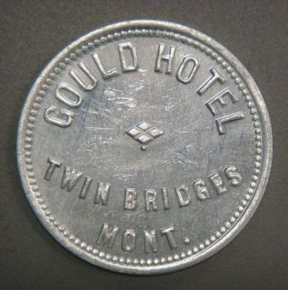 Gould Hotel,  Twin Bridges,  Mont.  Good For 50¢ In Trade photo