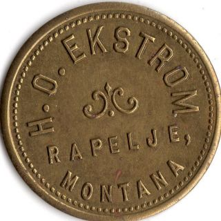 Rapelje,  Montana Good For 10 Cents In Trade H.  O.  Ekstrom The Liberty Token photo