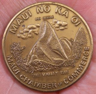 1973 Maui Dollar Chamber Of Commerce No Ka Oi Lahaina Hawaii Token Medal photo