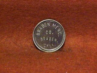 Wp Braden,  Oklahoma Trade Token - Braden Mercantile Co. photo